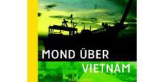 Maria Coffey: Mond über Vietnam